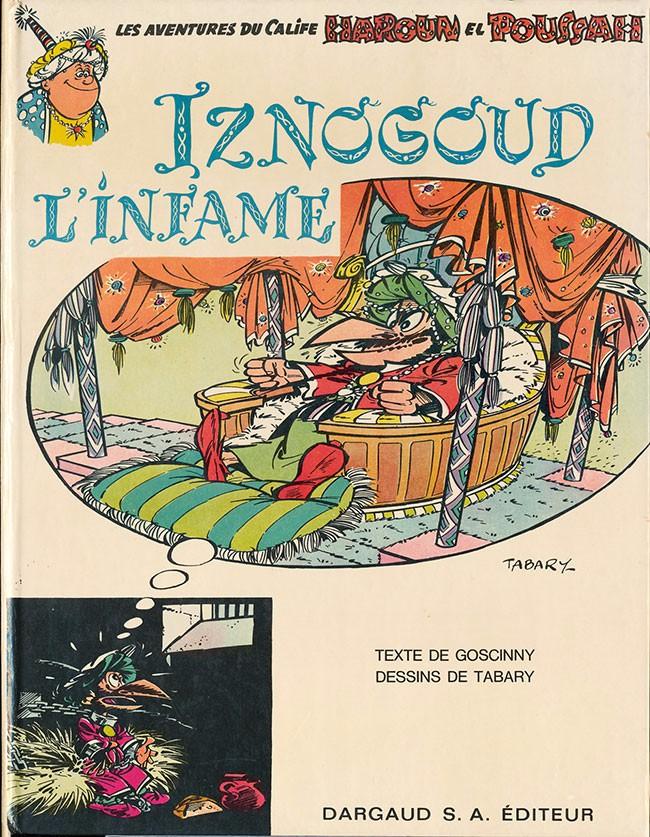 Couverture de Iznogoud -4- Iznogoud l'infâme