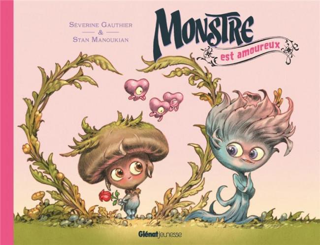 Couverture de Monstre (Manoukian) -3- Monstre est amoureux