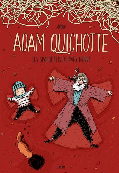 Couverture de Adam Quichotte - Les spaghettis de Papy Pierre