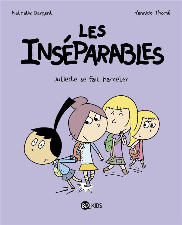 Couverture de Les inséparables -7- Juliette se fait harceler