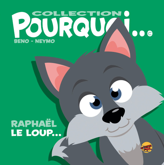 Couverture de Pourquoi... (Collection Pourquoi...) - Raphaël, le loup