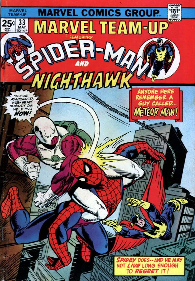 Couverture de Marvel Team-Up Vol.1 (Marvel comics - 1972) -33- Anybody Remember a Guy Named... Meteor Man!