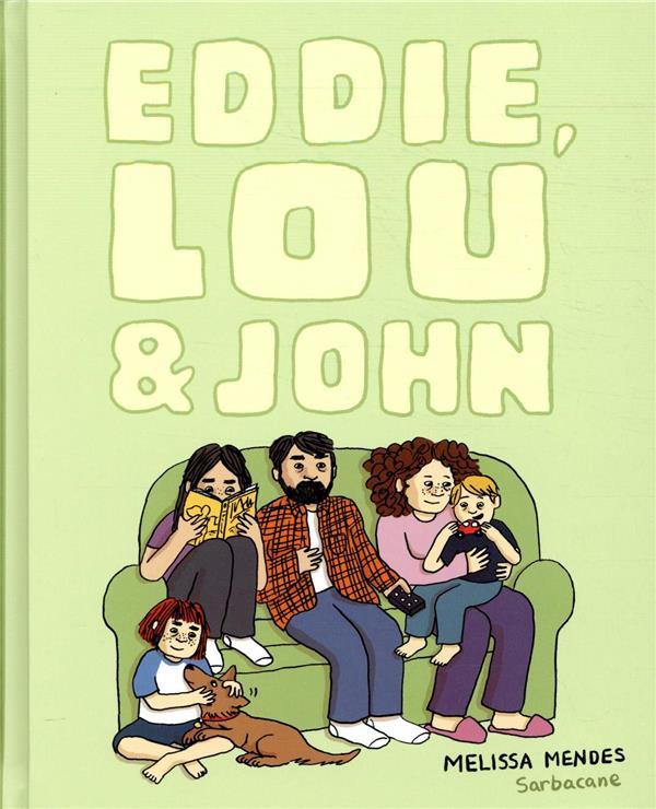 Couverture de Eddie, Lou & John