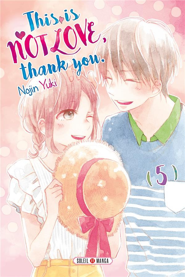 Couverture de This is not Love, thank you.  -5- Tome 5