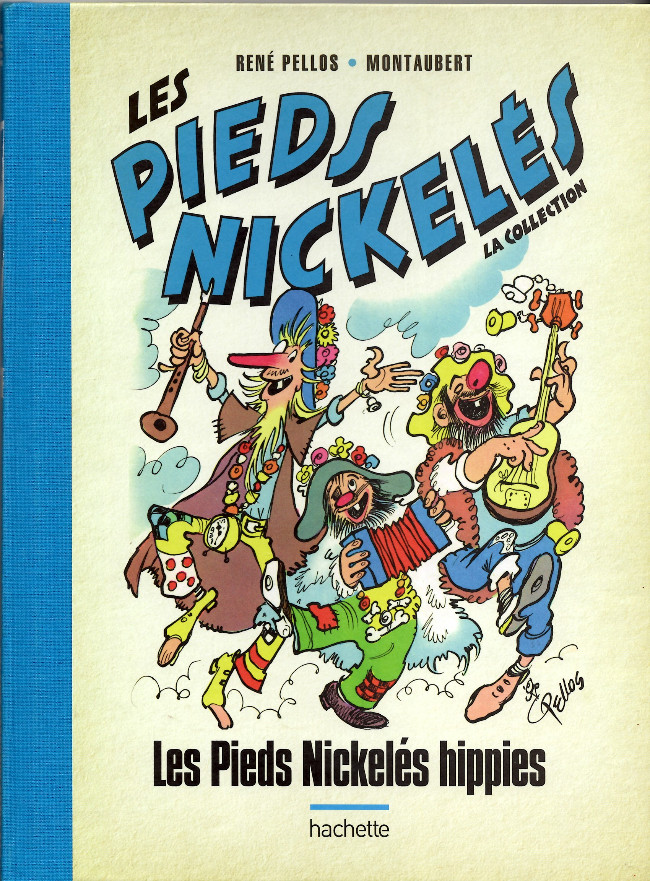 Couverture de Les pieds Nickelés - La Collection (Hachette, 2e série) -16- Les Pieds Nickelés hippies