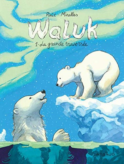 Couverture de Waluk -1- La grande traversée
