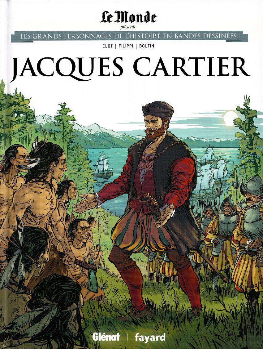 Couverture de Les grands Personnages de l'Histoire en bandes dessinées -30- Jacques Cartier