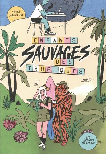 Couverture de Les enfants sauvages des tropiques