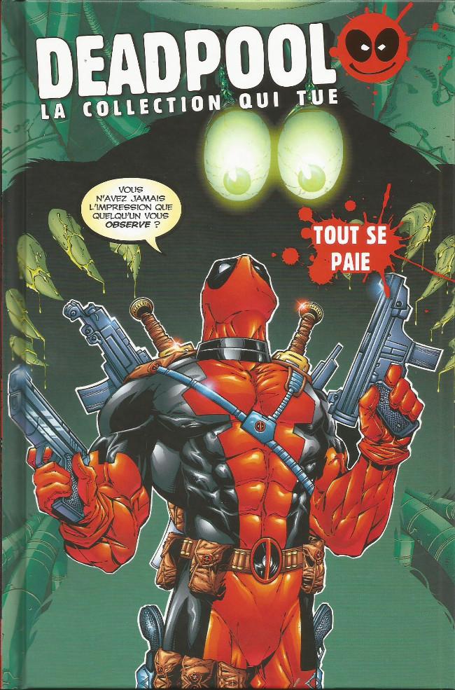 Couverture de Deadpool - La collection qui tue (Hachette) -2308- Tout se paie