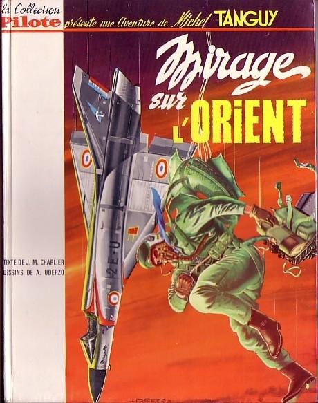 Couverture de Tanguy et Laverdure -5- Mirage sur l'Orient