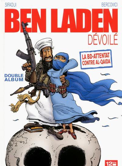 Couverture de Ben Laden dévoilé / Ahmadinejad atomisé - Tome INT