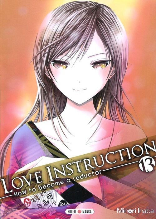 Love Instruction - How to become a seductor - 13 tomes