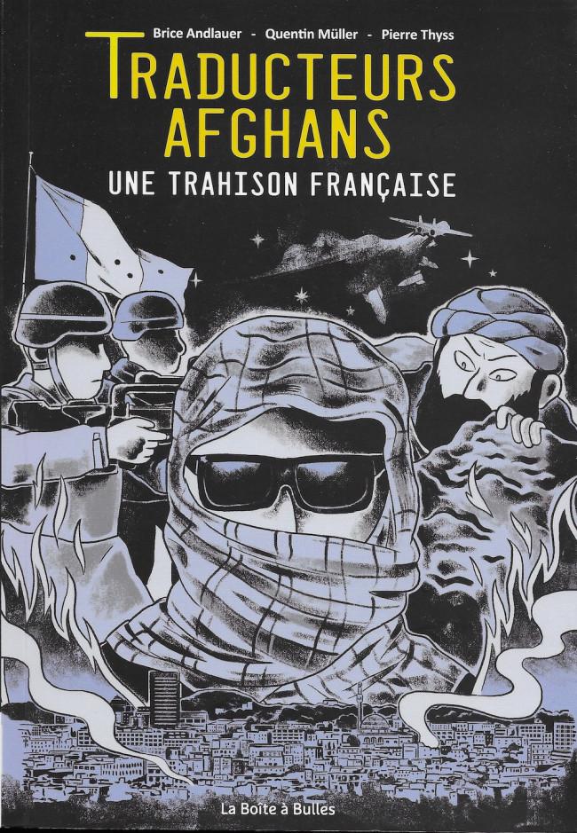 Couverture de Traducteurs afghans - Traducteurs afghans - Une trahison française