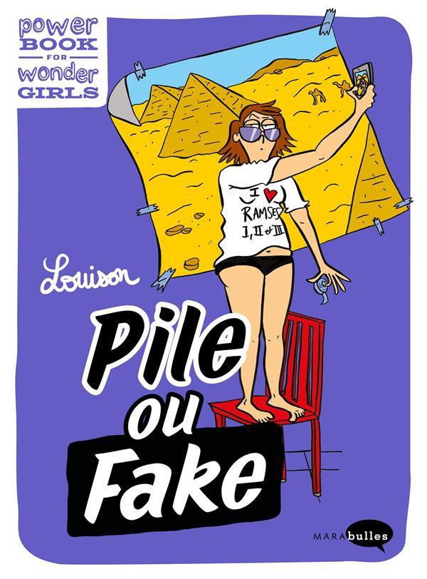 Couverture de Power Book for Wonder Girls - Pile ou fake ? - Les réseaux sociaux versus la vraie vie