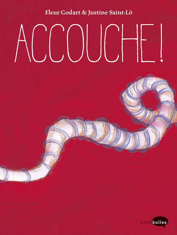 Couverture de Accouche !