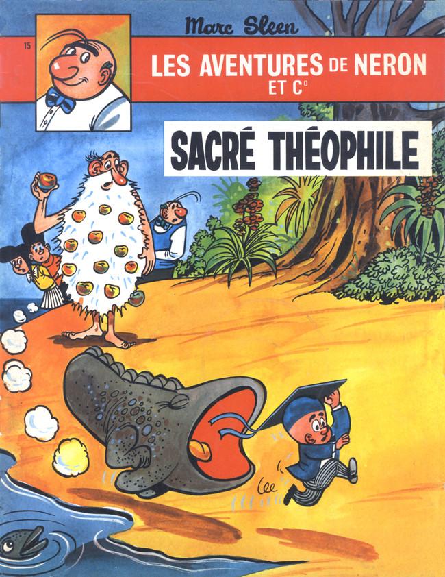 Couverture de Néron et Cie (Les Aventures de) (Érasme) -15- Sacré Théophile