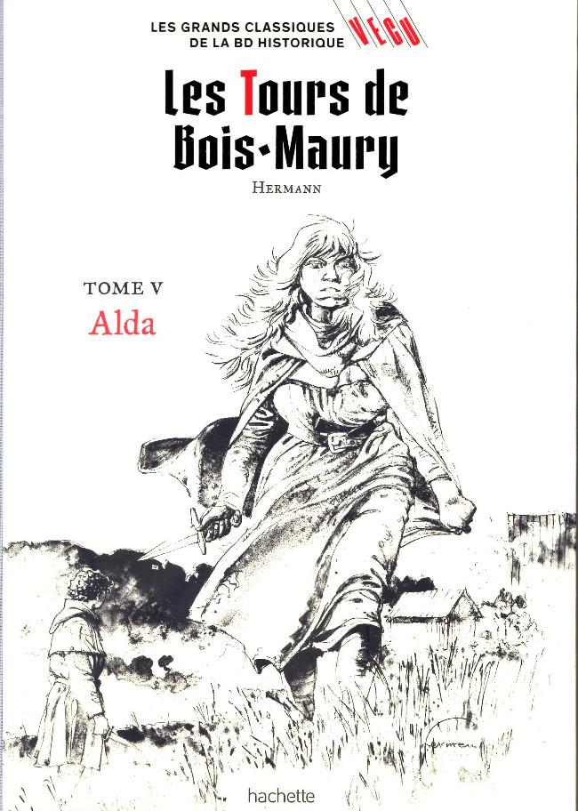 Couverture de Les grands Classiques de la BD Historique Vécu - La Collection -12- Les Tours de Bois-Maury - Tome V : Alda