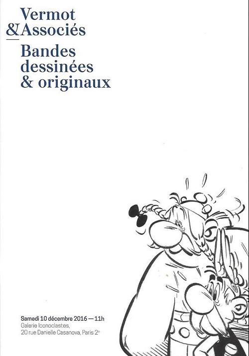Couverture de (Catalogues) Ventes aux enchères - Vermot & Associés - Vermot & Associés - Bandes dessinées & Originaux - 10 Décembre 2016 - Galerie iconoclastes