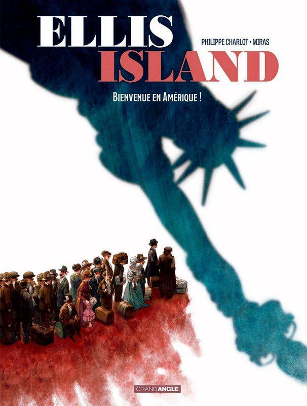 Couverture de Ellis Island -1- Bienvenue en Amérique !