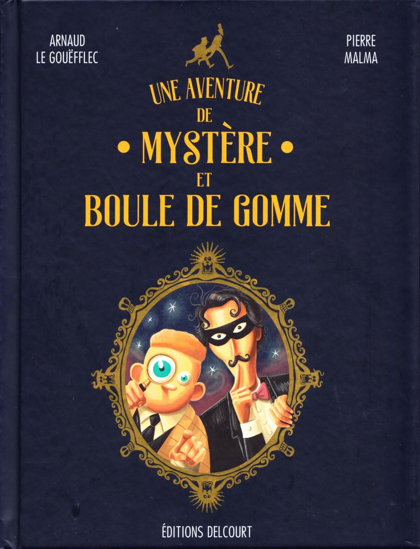Couverture de Mystère et Boule de Gomme (Une aventure de) - Une aventure de Mystère et Boule de Gomme