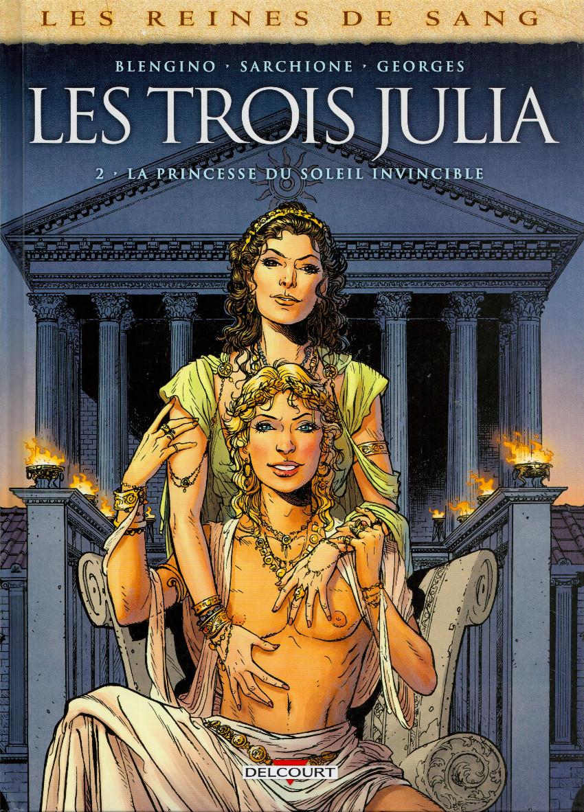 Couverture de Les reines de sang - Les trois Julia -2- La princesse du soleil invincible