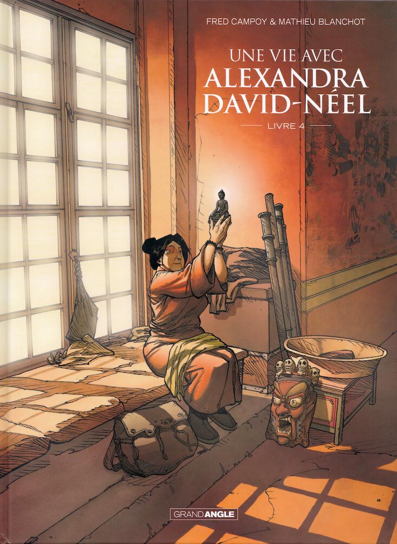 Couverture de Une vie avec Alexandra David-Néel -4- Livre 4
