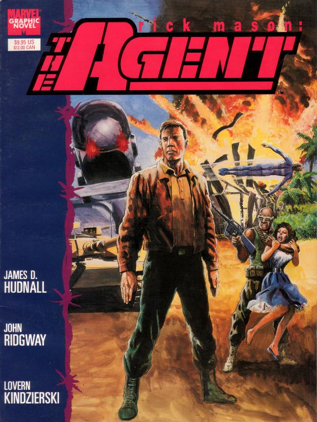 Couverture de Marvel Graphic Novel (Marvel comics - 1982) -57- Rick Mason: The Agent