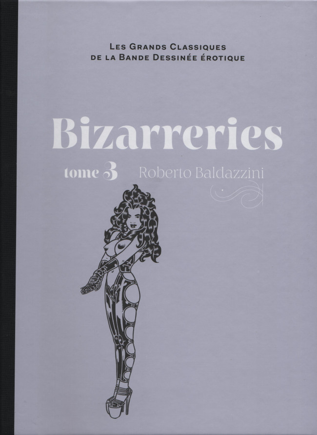 Couverture de Les grands Classiques de la Bande Dessinée érotique - La Collection -100100- Bizarreries - Tome 3