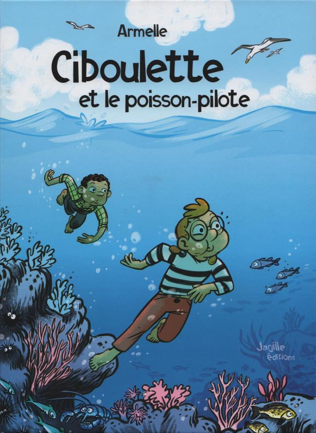Couverture de Ciboulette -2- Ciboulette et le poisson-pilote