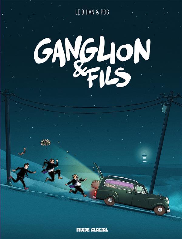 Couverture de Ganglion & fils