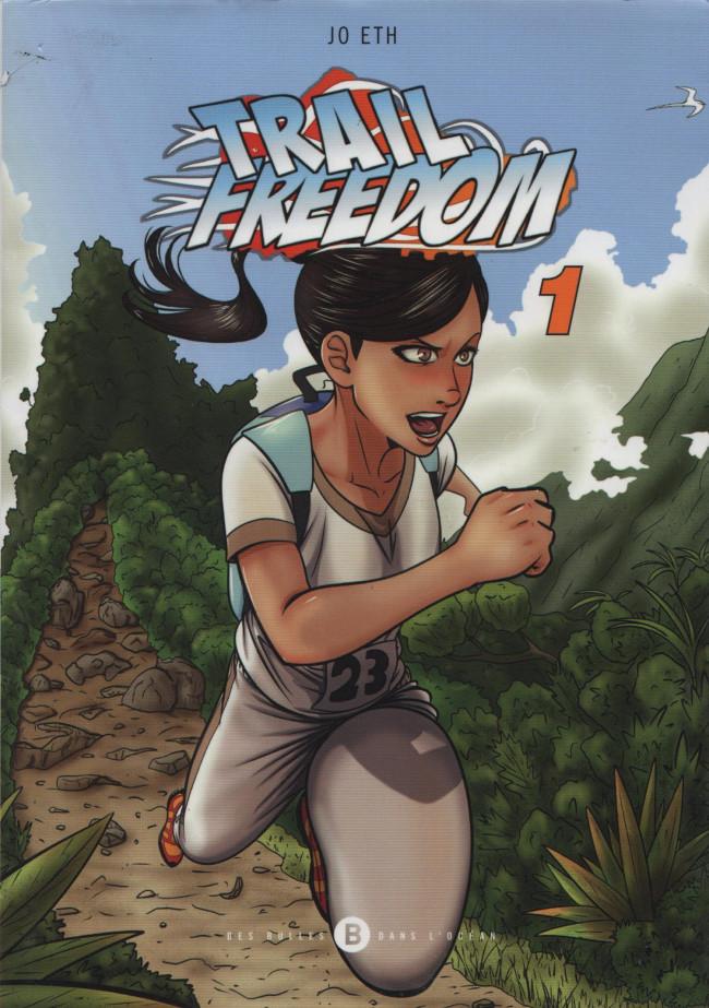 Couverture de Trail Freedom - Tome 1