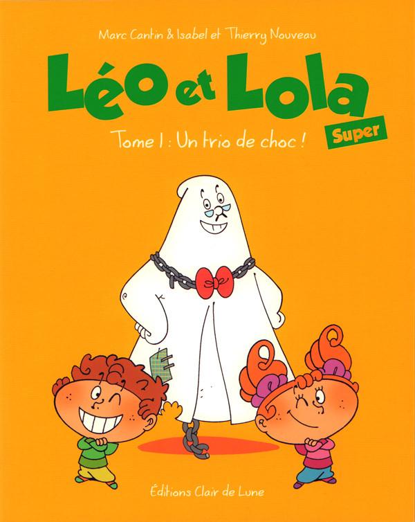 Couverture de Léo et Lola (Super) -1- Tome 1