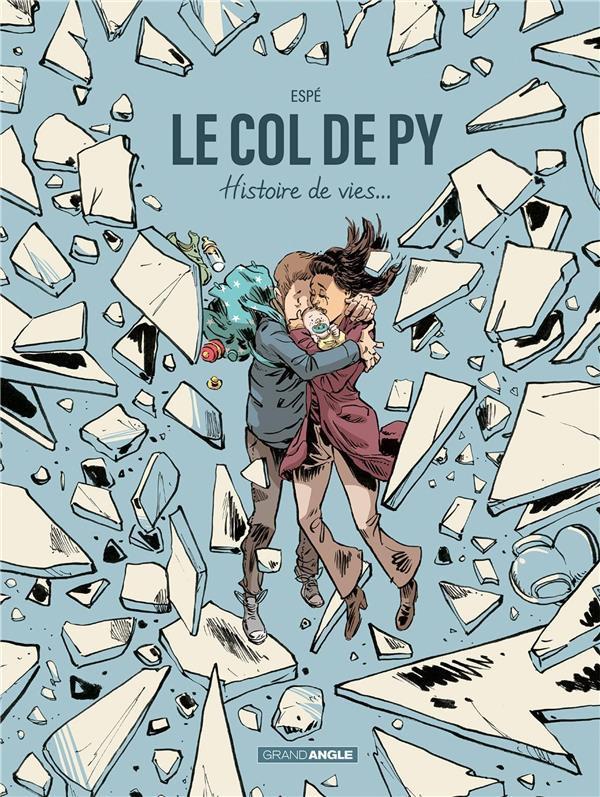 Couverture de Le col de Py - Le col de Py - Histoire de vies...