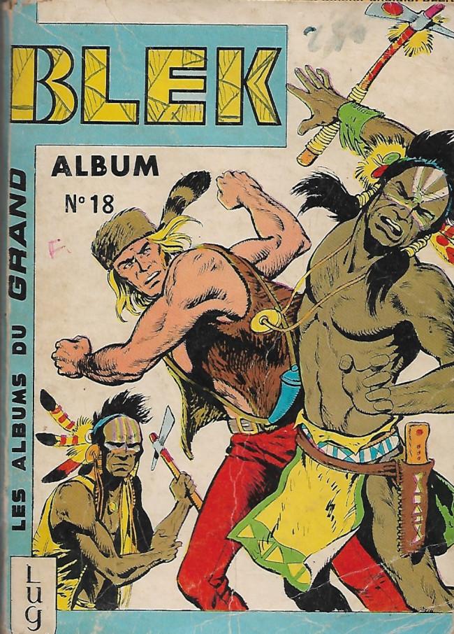 Couverture de Blek (Les albums du Grand) -Rec18- Album 18 (du n° 258 au n° 263)