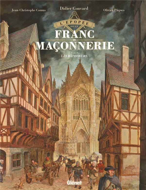 Couverture de L'Épopée de la franc-maçonnerie -2- Les bâtisseurs