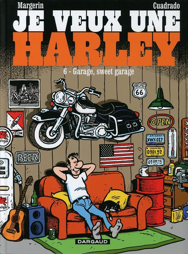 Couverture de Je veux une Harley -6- Garage, sweet garage