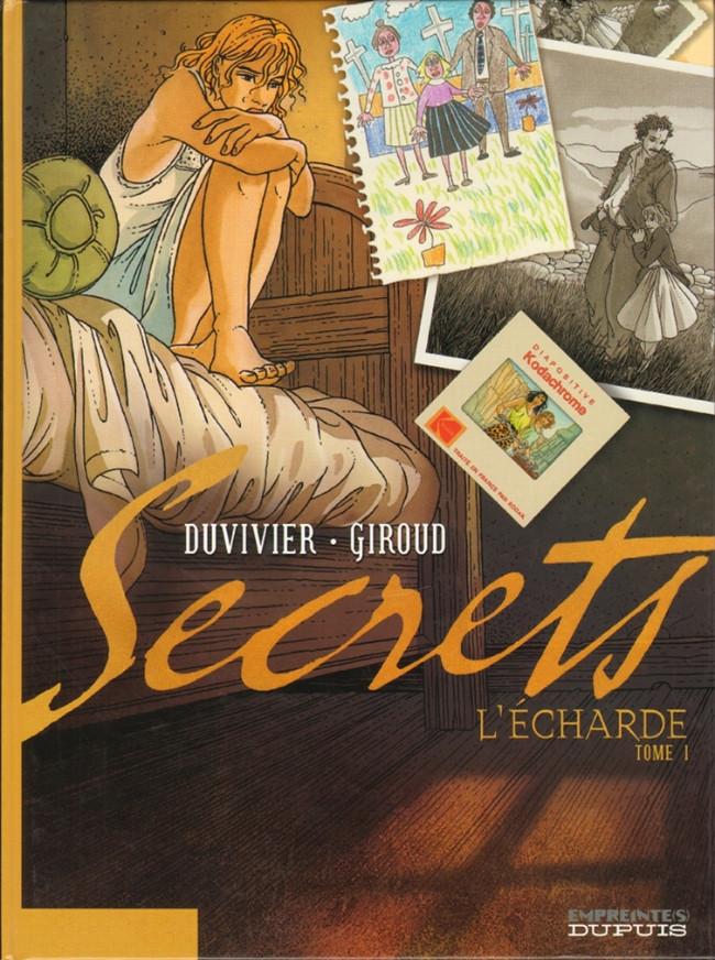 Secrets - L'écharde