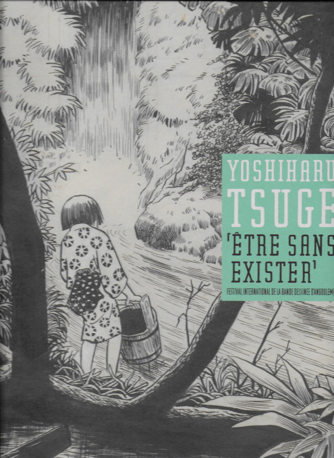 Couverture de (AUT) Tsuge, Yoshiharu - Yoshiharu Tsugé : être sans exister