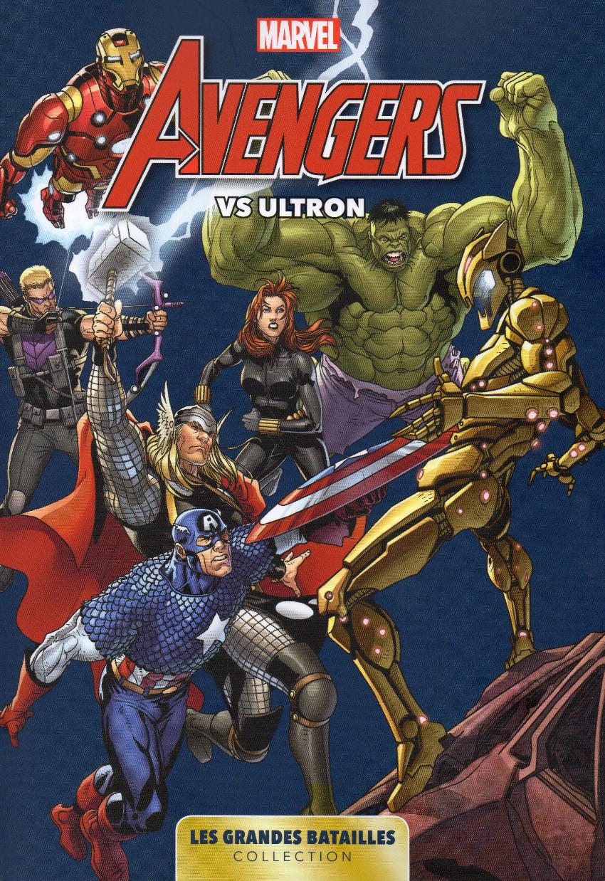 Couverture de Marvel - Les Grandes Batailles -1- Avengers VS Ultron
