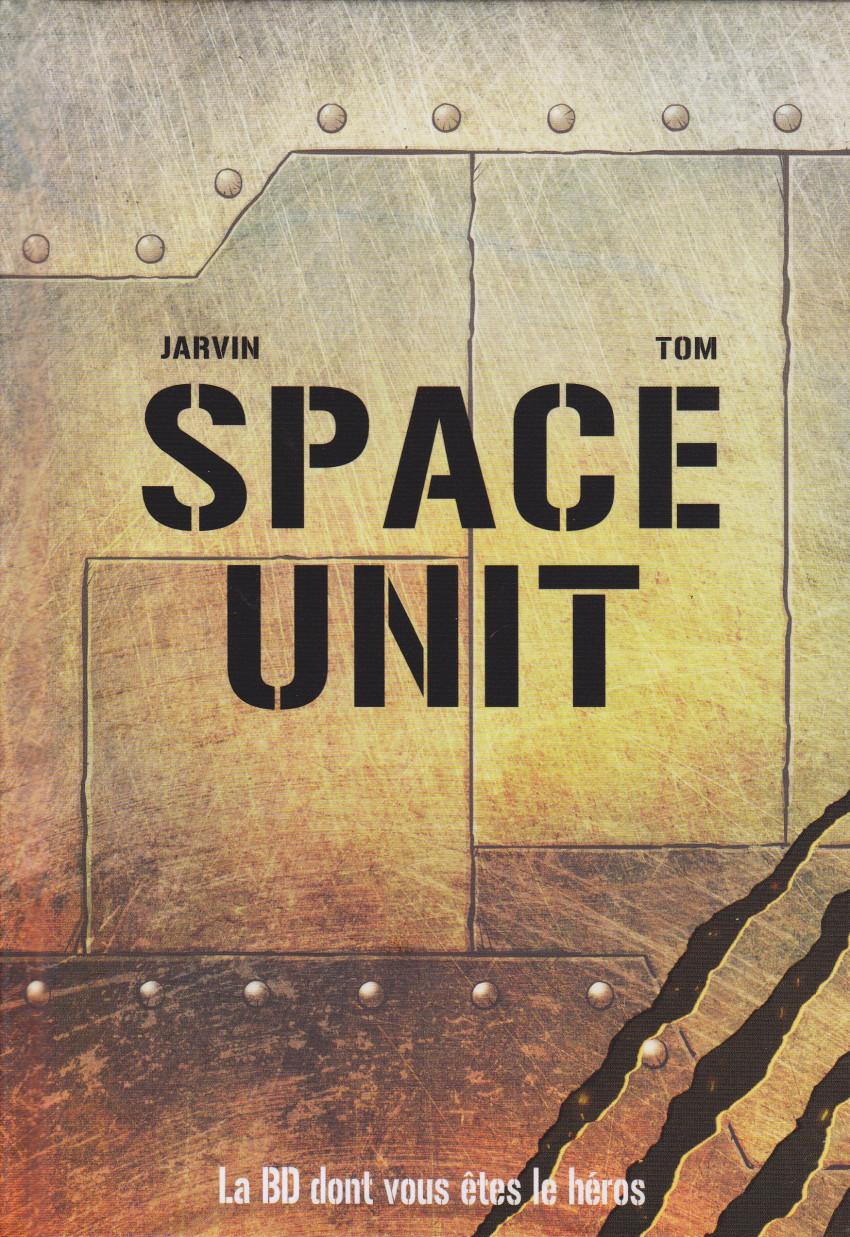 Couverture de Space Unit - La BD dont vous êtes le héros -1- Mission : Tartarus III