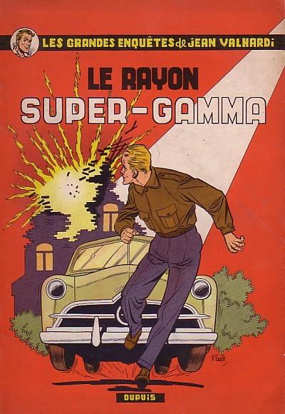 Couverture de Valhardi -4- Le Rayon Super-Gamma