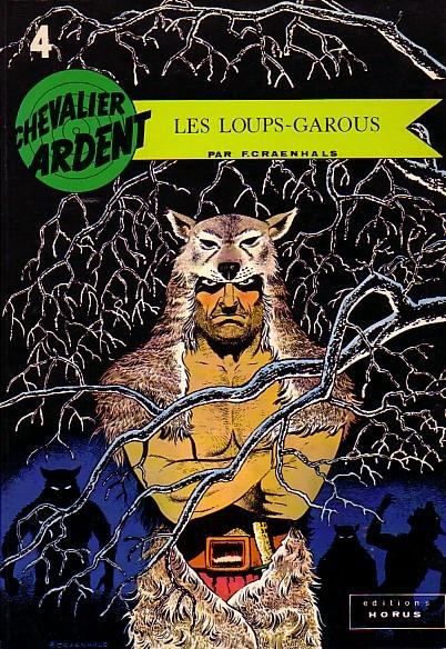 Couverture de Chevalier Ardent (Rijperman et autres) -4- Les loups-garous