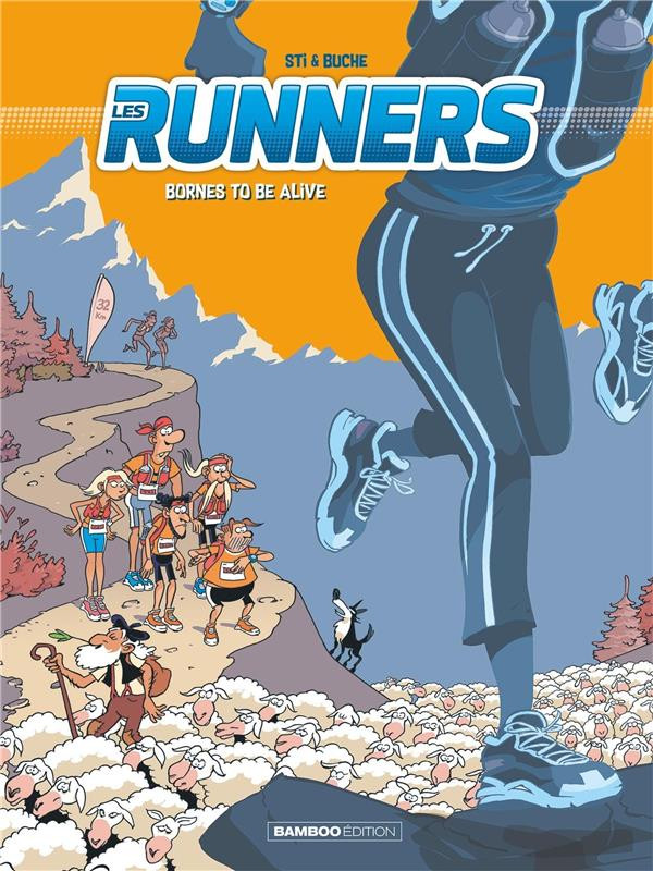 Couverture de Les runners -2- Bornes to be alive