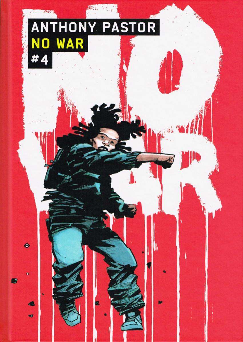 Couverture de No War -4- Tome 4