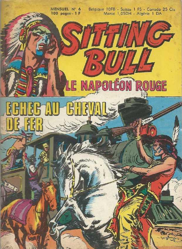 Couverture de Sitting Bull, le Napoléon rouge -6- Echec au cheval de fer