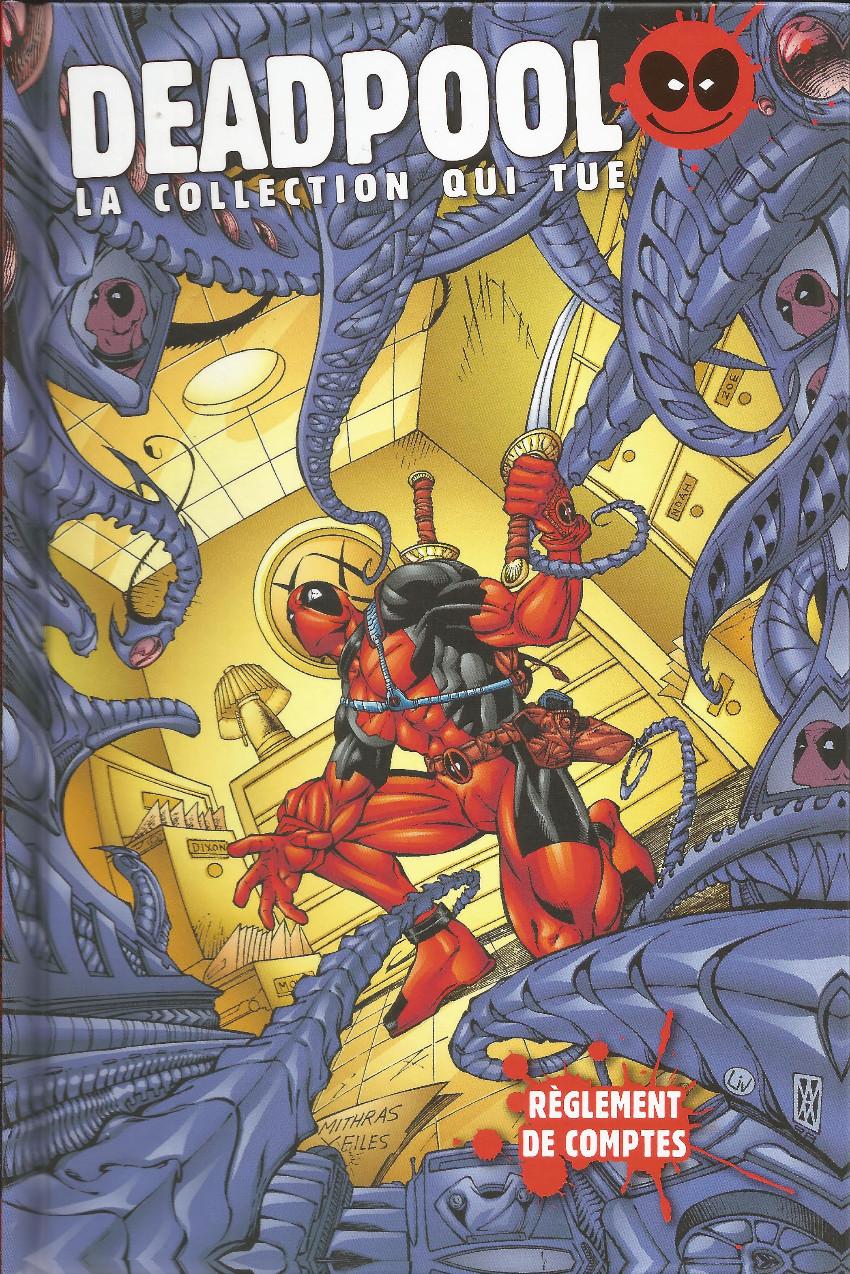 Couverture de Deadpool - La collection qui tue (Hachette) -2709- Règlement de comptes
