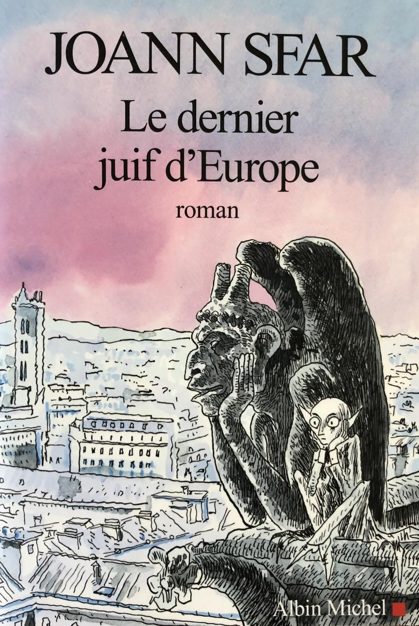 Couverture de (AUT) Sfar -Roman- le dernier juif d'Europe