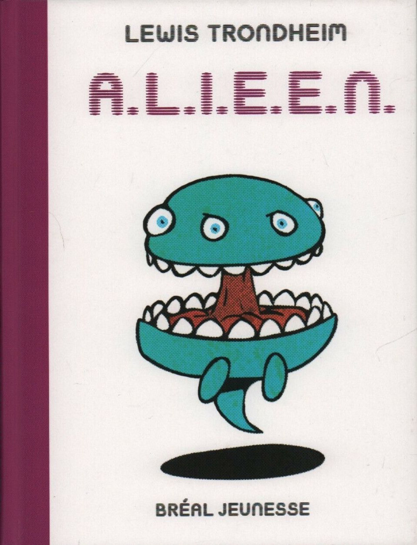 Couverture de A.L.I.E.E.N. - Anthologie de Littérature Infantile Extraterrestre Égarée Négligemment