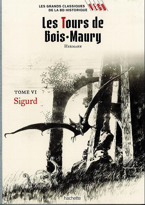 Couverture de Les grands Classiques de la BD Historique Vécu - La Collection -13- Les Tours de Bois-Maury - Tome VI : Sigurd
