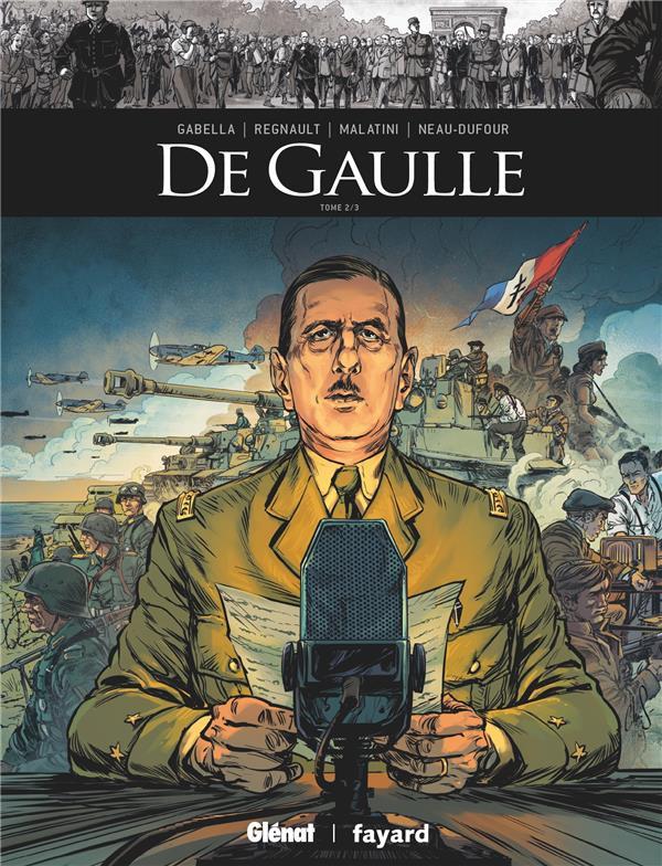 Couverture de Ils ont fait l'Histoire -34- De Gaulle - Tome 2/3